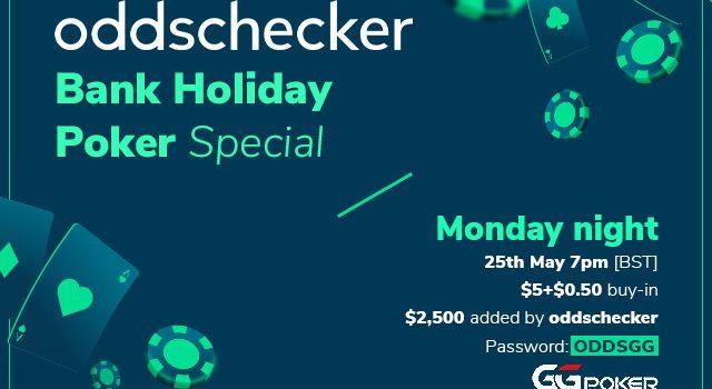 $ 2.500 Ditambahkan ke oddschecker Bank Holiday Poker Special di GGPoker