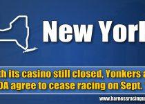 Dengan kasino yang masih ditutup, Yonkers dan SOA setuju untuk menghentikan balapan pada 12 September