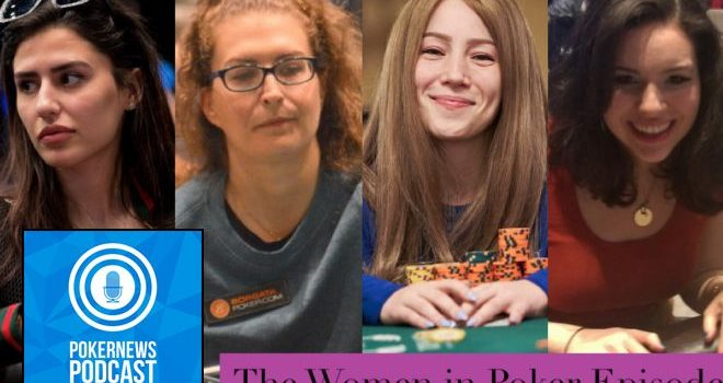 "Podcast PokerNews: Episode ""Women in Poker"""