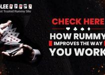 Bagaimana Rummy Meningkatkan Cara Anda Bekerja dalam Kehidupan Sehari-hari Anda -