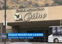 Eagle Mountain Casino di Porterville dibuka kembali untuk para tamu pada hari Jumat